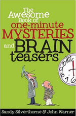The Awesome Book of One-Minute Mysteries and Brain Teasers