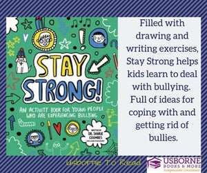 Stay Strong! An Activity Book for Yong People Who Are Experiencing Bullying