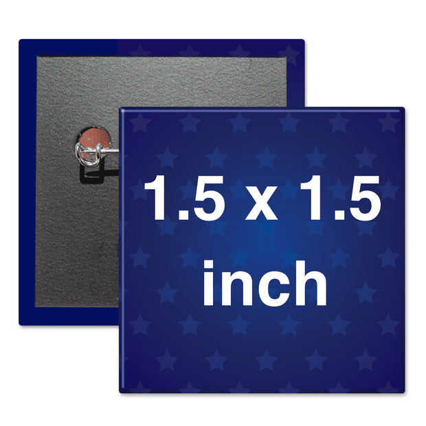 "1.5"" x 1.5"" Square Custom Pinback Buttons, 1-1/2"" x 1-1/2"""