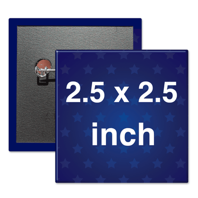 "2.5"" x 2.5"" Square Custom Pinback Buttons, 2-1/2"" x 2-1/2"""