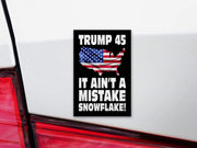 Ain't No Mistake Snowflake Trump 2020 Bumper Sticker / DT-BS-539