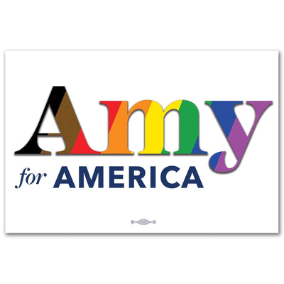 Amy for America Pride 2020 Rally Sign / AK-Sign-3