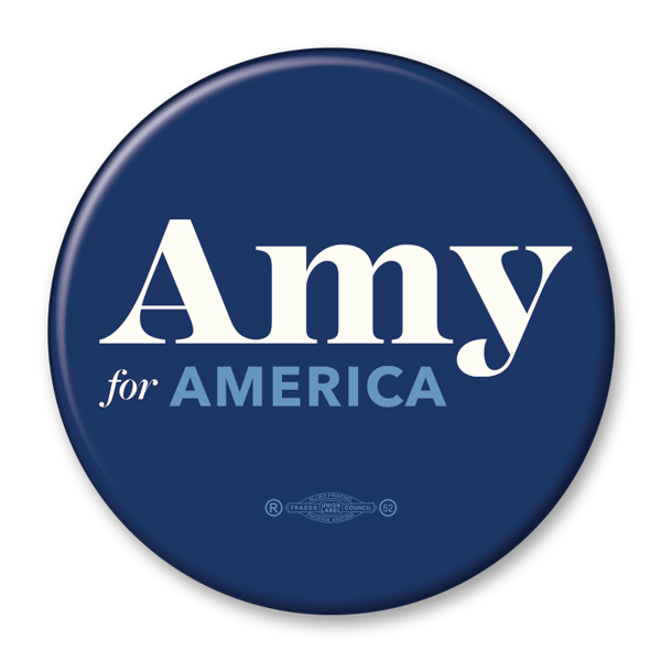 Amy Klobuchar for America / 2020 Presidential Pinback Button / AK-302 - Buttonsonline