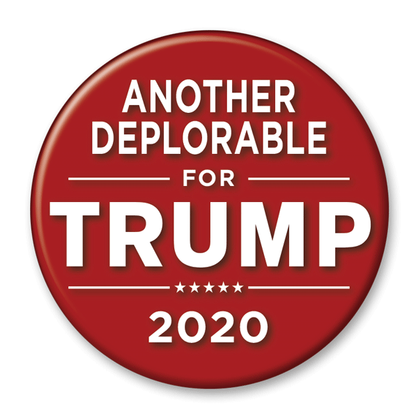 Another Deplorable for Trump 2020 Campaign Pinback Button / DT-236 - Buttonsonline