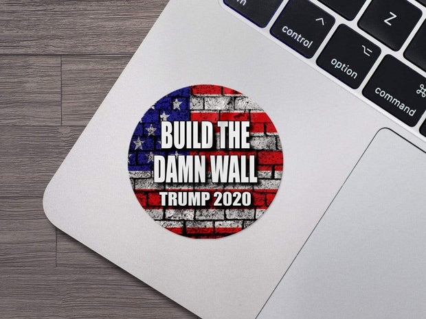 Build the Damn Wall Trump 2020 Round Vinyl Sticker / DT-Vinyl-627 - Buttonsonline