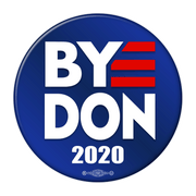 Biden Campaign Button, Bye Don 2020, blue background white text with red E, JB-317
