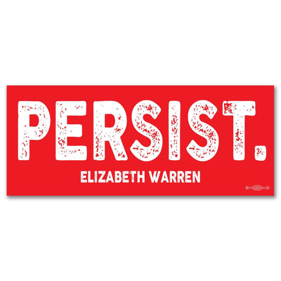 Elizabeth Warren Red PERSIST Campaign Bumper Sticker / EW-BS-604 - Buttonsonline