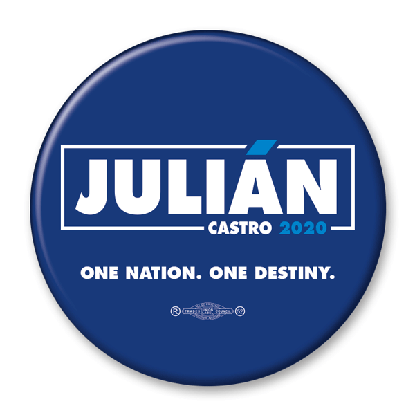Julian Castro / One Nation - One Destiny / Presidential Pinback Button / JC-303 - Buttonsonline