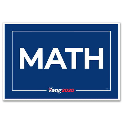 MATH / Andrew Yang  Rally Sign / AY-Sign-3 - Buttonsonline
