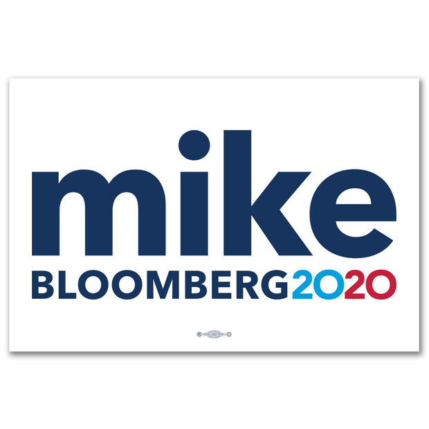 Mike Bloomberg President 2020 Rally Sign / MB-Sign-1 - Buttonsonline