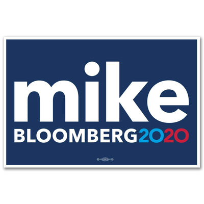 Mike Bloomberg President 2020 Rally Sign / MB-Sign-2 - Buttonsonline