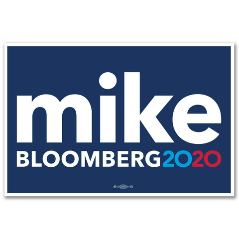 Mike Bloomberg 2020 Signs