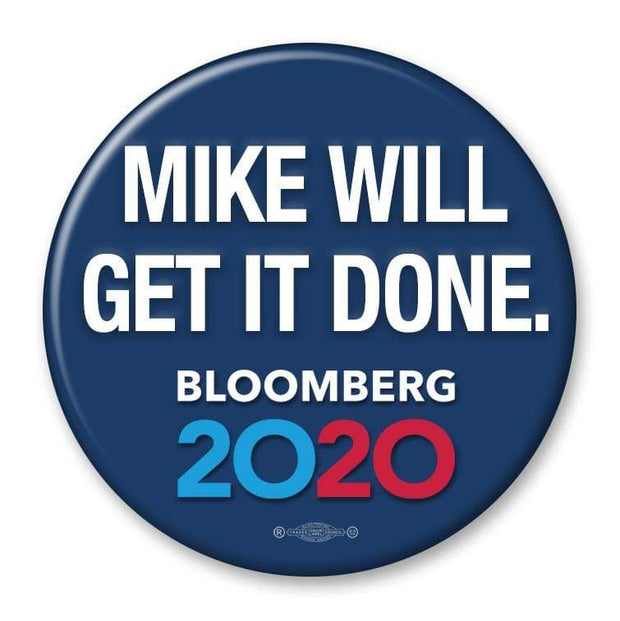 Mike Will Get It Done Campaign Pinback Button / MB-304