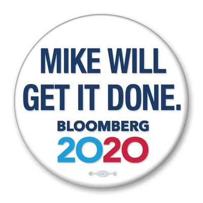 Mike Will Get It Done Campaign Pinback Button / MB-305