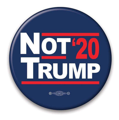 Not Trump 2020 Anti Trump Campaign Button, Blue with white and red text, AT-50