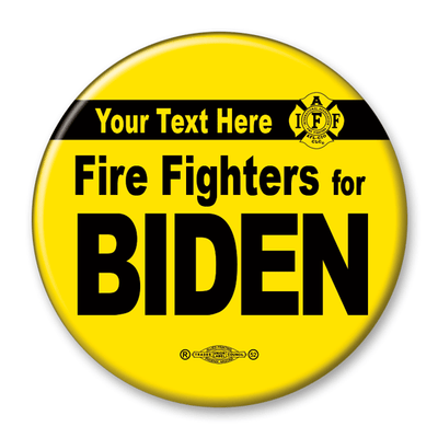 Fire Fighters for Biden campaign pin