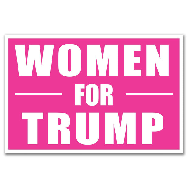Women for Trump 2020 Rally Sign / DT-Sign-16 - Buttonsonline