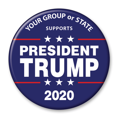 Your Group or State Supports President Trump / 2020 Pinback Button / DT-255-pers - Buttonsonline