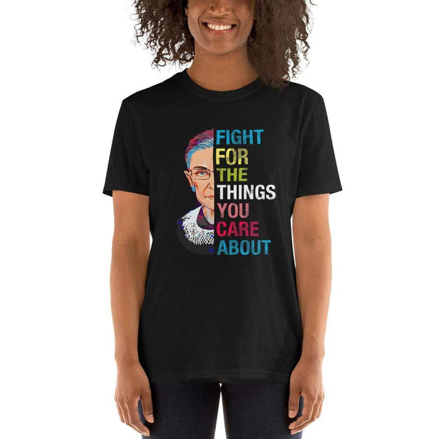 Ruth Bader Ginsburg Fight for the things you care about unisex black tee shirt,colorful, half face