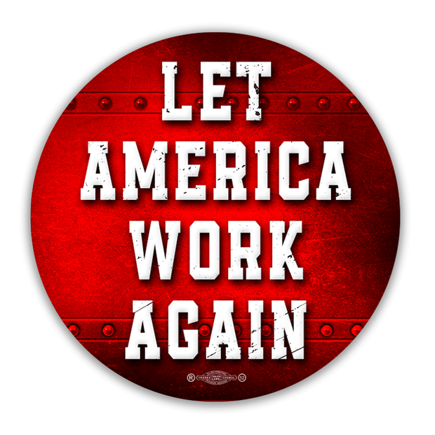 Let America Work Again Vinyl Sticker / ReOpen-2