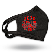 2020 Is on My Naughty List Red Text Black Fabric Face Mask