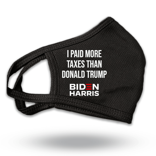 I Paid more in taxes than Donald Trump Mask with Biden Harris Logo, Black with white text and red E, JB-Mask-7