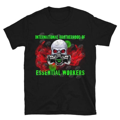 International Brotherhood of Essential Workers black skull and red smoke  Short-Sleeve Unisex T-Shirt