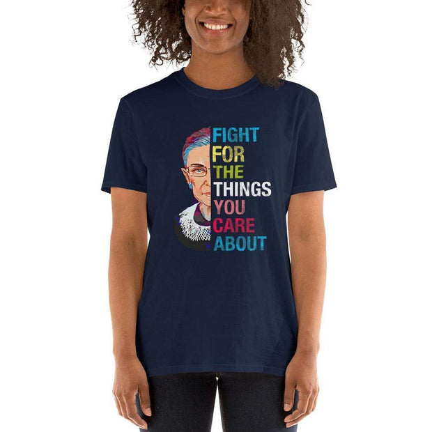 Ruth Bader Ginsburg Fight for the things you care about unisex navy blue tee shirt,colorful, half face