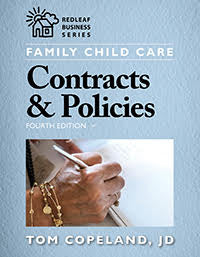 Family Child Care Contracts and Policies, 4th Edition   Author: Tom Copeland