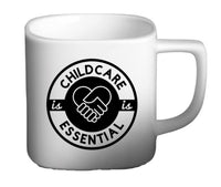 Childcare is Essential Coffee Mug