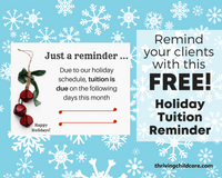 Holiday Tuition Reminder {INSTANT PRINTABLE/DOWNLOAD}