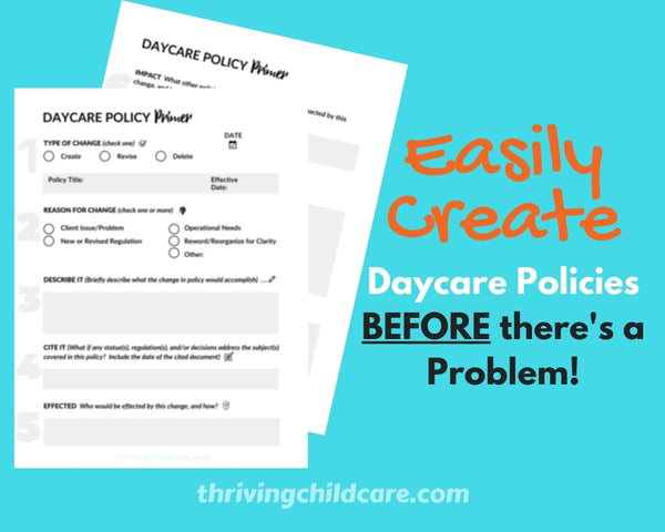 DAYCARE CHILDCARE POLICY PRIMER - Easily Create a New or Revise a Childcare Policy {INSTANT PRINTABLE/DOWNLOAD}