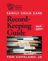Family Child Care Record Keeping Guide, 9th Edition   Author: Tom Copeland
