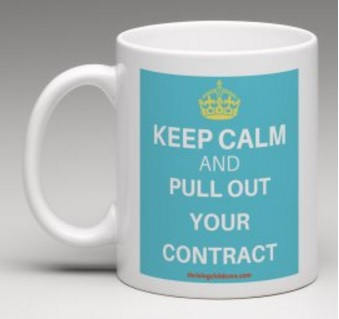 MUG:  Keep Calm and Pull Out Your Contract