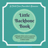 EBOOK:  Little Backbone Book - 18 Notes to Childcare Parents {INSTANT PRINTABLE/DOWNLOAD}
