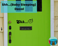 Shh ... (Baby Sleeping) Front Bedroom Door Decal Sticker