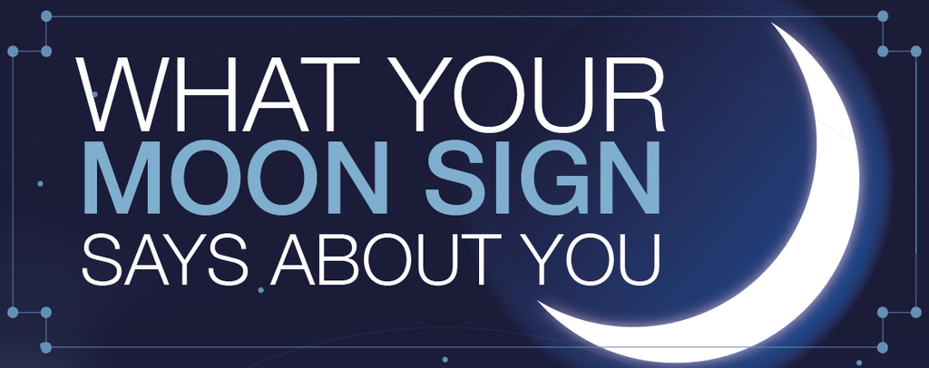 What Your Moon Sign Says About You?