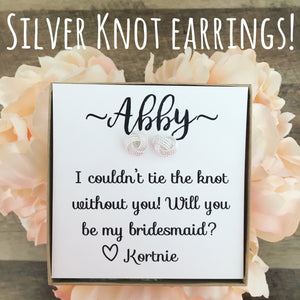 Silver Knot Bridal Party Earrings!