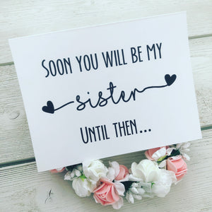 Sister Card! Will you be my... ?