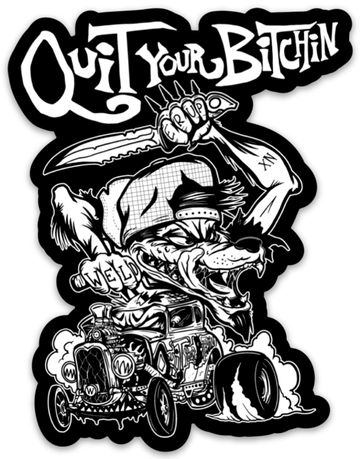 Welder Up Quit Your Bitchin' Wolf Die Cut Sticker