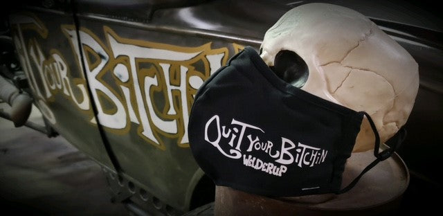 WelderUp Quit Your Bitchin' Face mask