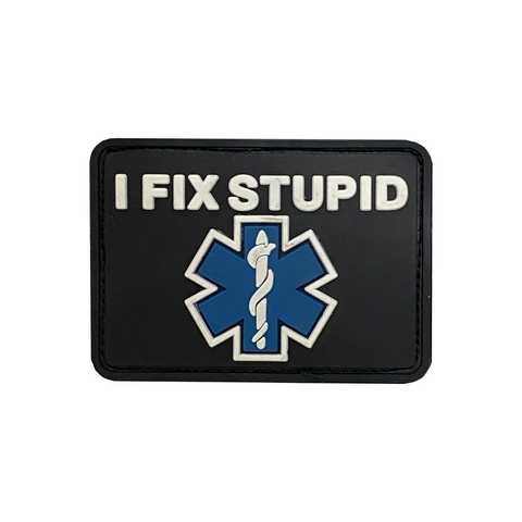 I Fix Stupid Patch - (Vests, Shirts, Helmets)