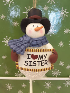 I love my sister Snowman