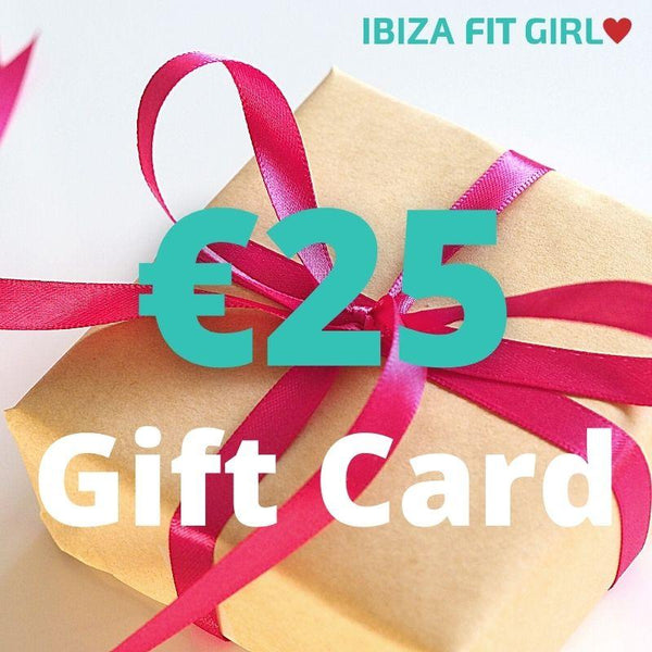€25 Ibiza Fit Girl Gift Card - Ibiza Fit Girl