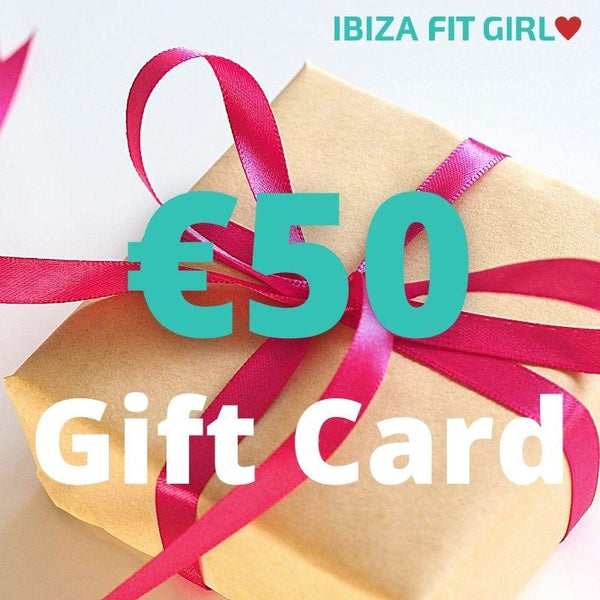 €50 Ibiza Fit Girl Gift Card - Ibiza Fit Girl