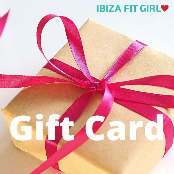 Ibiza Fit Girl Gift Cards - Ibiza Fit Girl