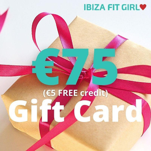 €75 Ibiza Fit Girl Gift Card - Ibiza Fit Girl