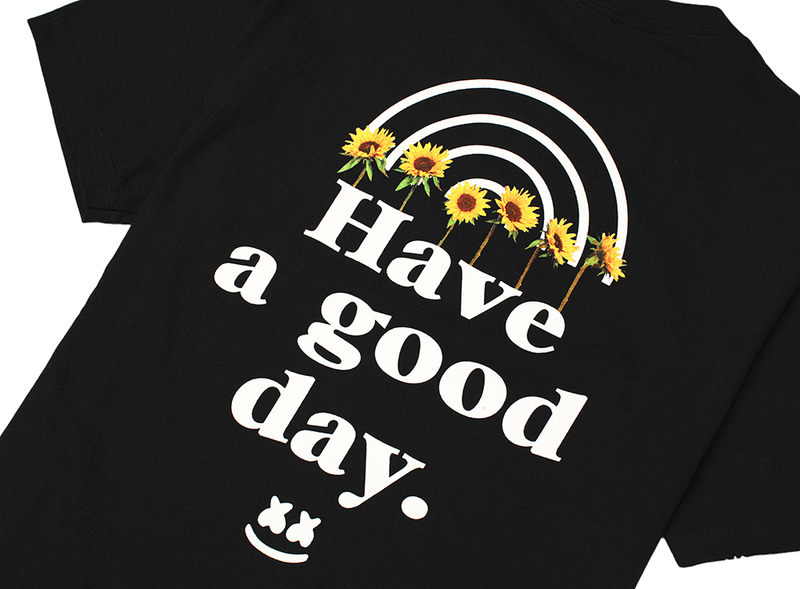 Have A Good Day T-Shirt