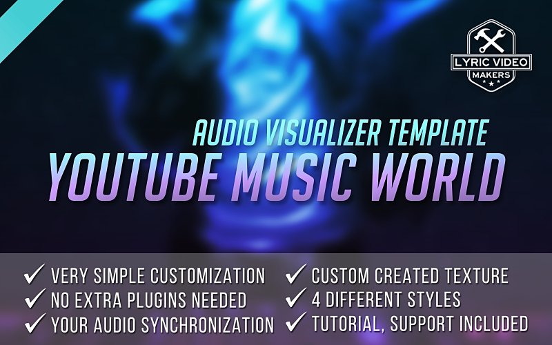 #000 Youtube Music World – Premium Audio Visualizer Template (After Effects Project) - lyric-video-shop