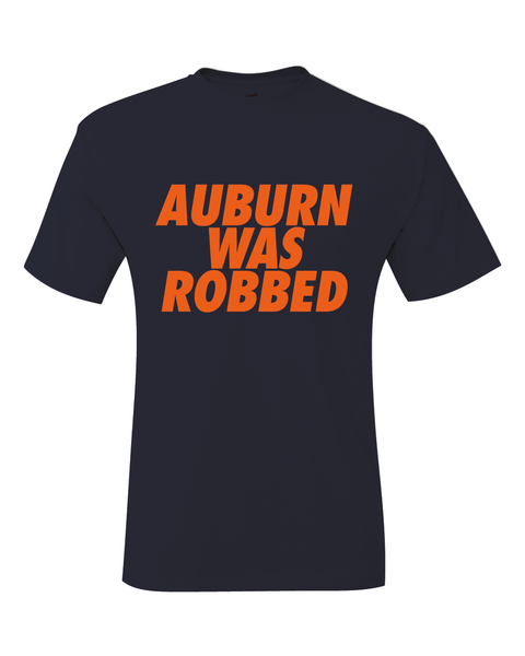 Auburn Was Robbed Final Four T-Shirt